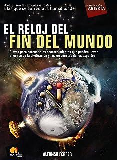 El reloj del fin del mundo (Open Investigation) (Spanish Edition)