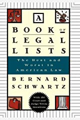 A Book of Legal Lists: The Best and Worst in American Law, with 150 Court and Judge Trivia Questions Hardcover
