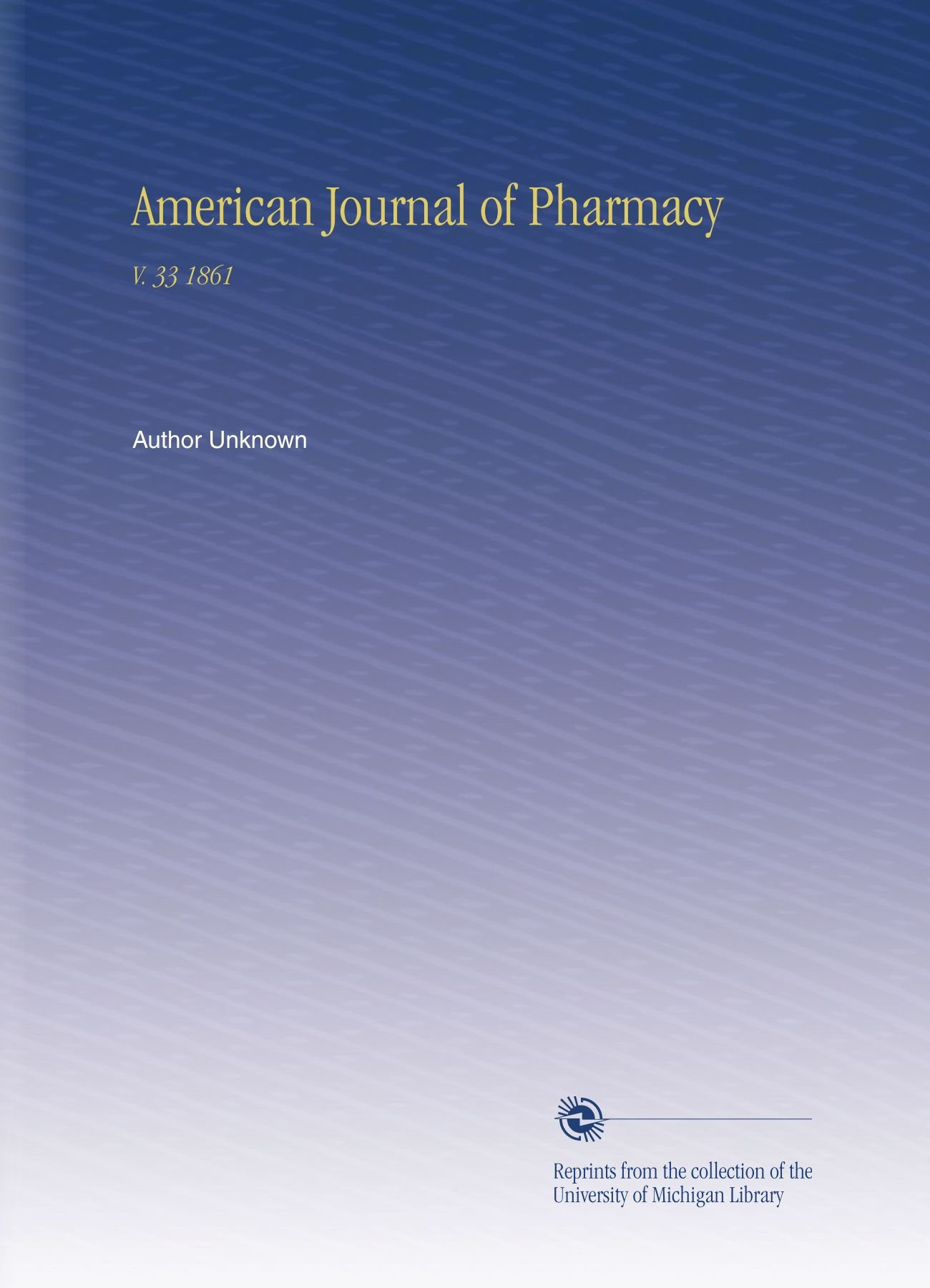 American Journal of Pharmacy: V. 33 1861 pdf