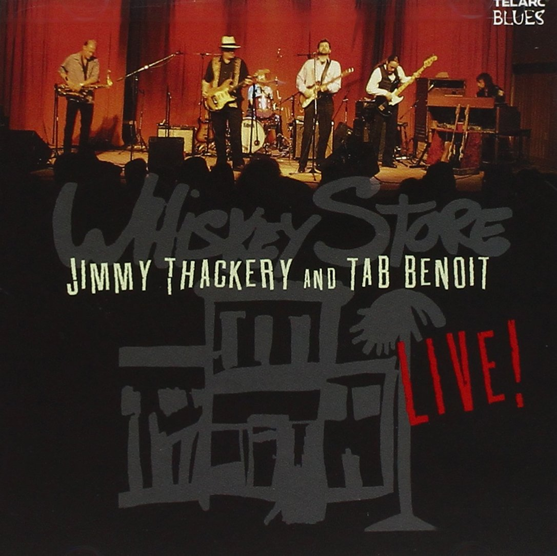 Whiskey Store Live by Thackery, Jimmy