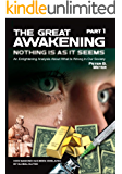 The Great Awakening: An Enlightening Analysis About What Is Wrong In Our Society
