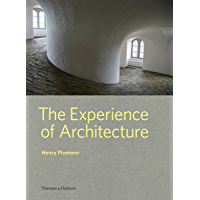 The Experience of Architecture (English Edition)