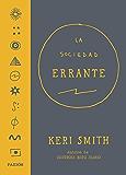 La Sociedad Errante (Spanish Edition)