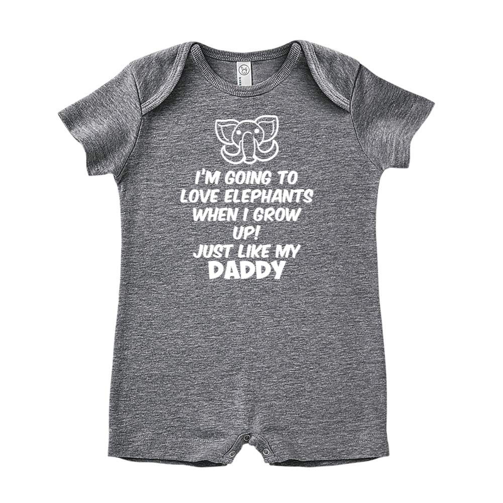 Baby Romper Just Like My Daddy Im Going to Love Elephants When I Grow Up