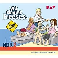 Wir sind die Freeses. Selfie First!: Hörspiel (3 CDs)
