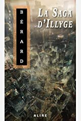 La saga d'Illyge (Science-fiction) (French Edition) Paperback