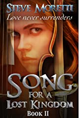 Song for a Lost Kingdom, Book II Kindle Edition