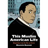 This Muslim American Life: Dispatches from the War on Terror