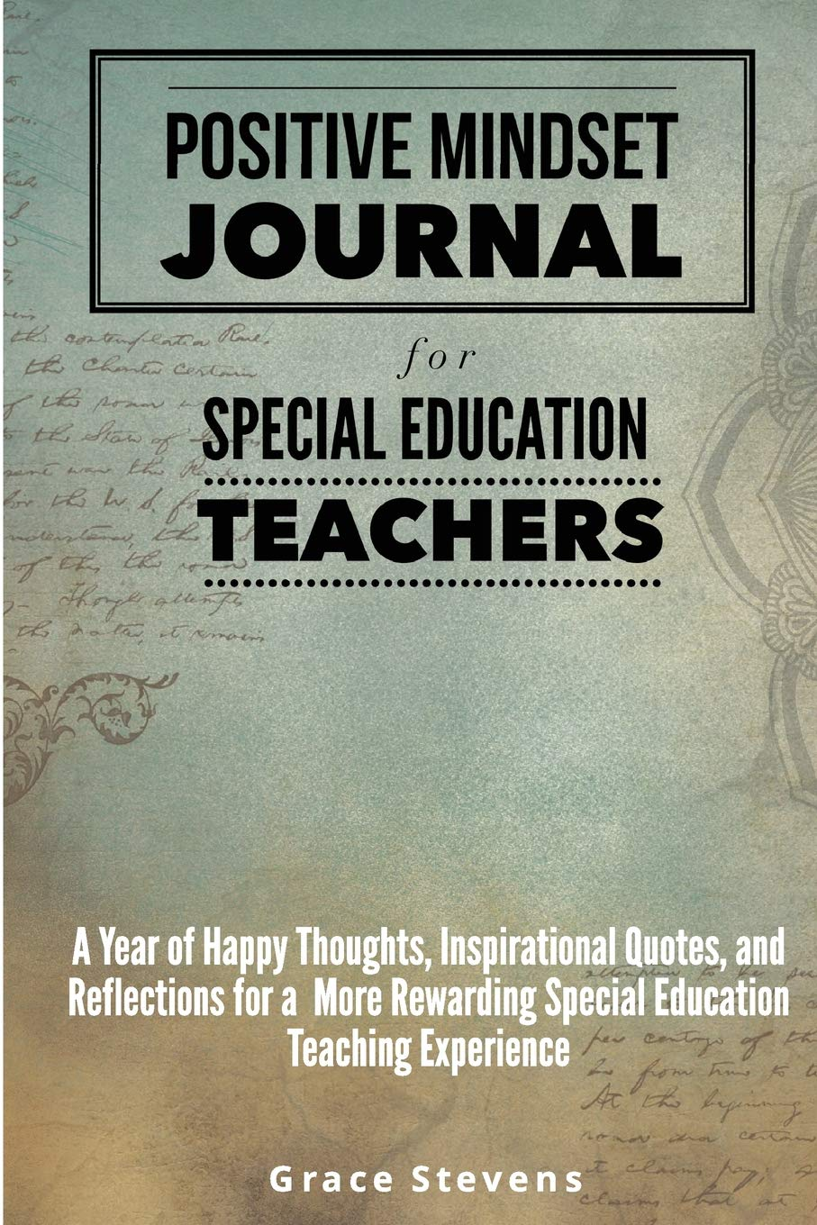 Positive Mindset Journal for Special Education Teachers: A ...