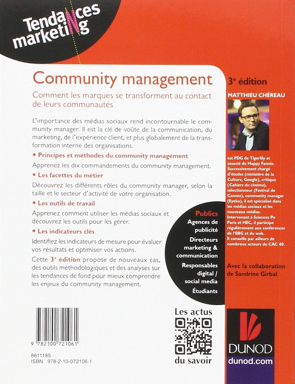 Community management - 3e éd. - Comment les marques se transforment au contact de leurs communautés Tendances Marketing: Amazon.es: Matthieu Chereau: Libros ...
