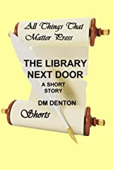 The Library Next Door Kindle Edition