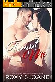 Tempt Me (The Temptation Duet Book 1)