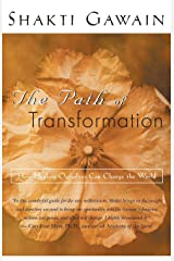 The Path of Transformation: How Healing Ourselves Can Change the World Paperback