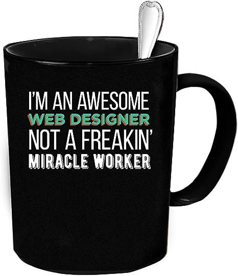 Amazon Com Web Designer Coffee Mug 11 Oz Web Designer Funny Gift Coffee Cups Mugs
