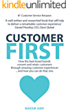 Customer First: How the best loved brands convert and retain customers