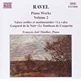 Ravel : Oeuvres pour piano, vol 2