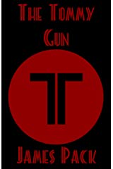 The Tommy Gun Kindle Edition