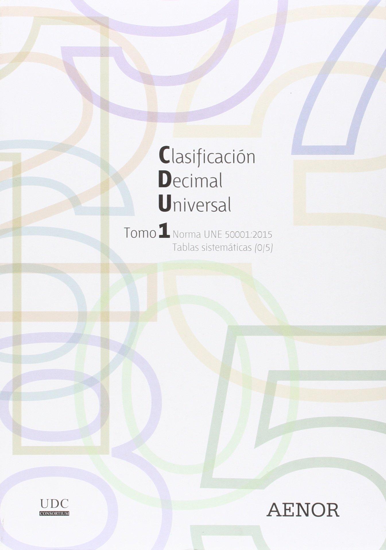 Clasificación Decimal Universal (CDU): Norma UNE 50001:2015 Tapa blanda – 7 sep 2015 UDC Consortium AENOR 8481438227 Business & management