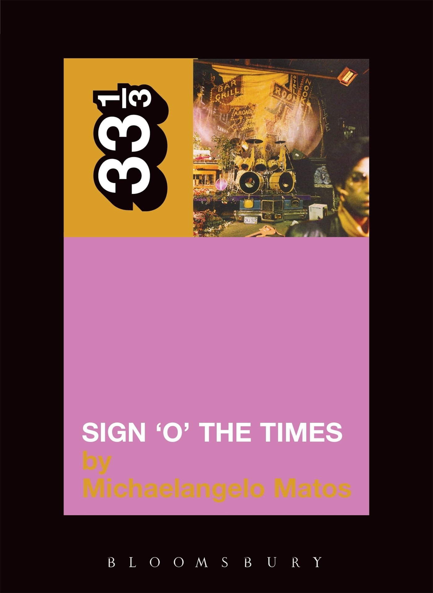 Number 33 free picture of the number thirty three - Prince S Sign O The Times Thirty Three And A Third Series Michaelangelo Matos 9780826415479 Amazon Com Books