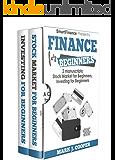Finance for Beginners: 2 Manuscripts: Stock Market for Beginners - Investing for Beginners