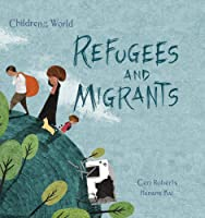Refugees And Migrants (Children In Our