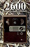 2600: The Hacker Digest - Volume 27 (English Edition)