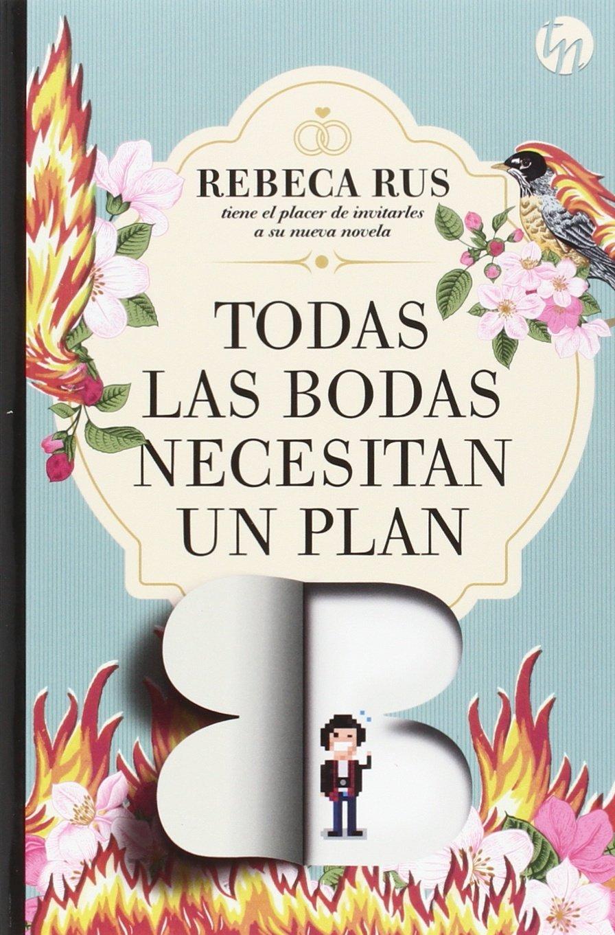 Todas las bodas necesitan un plan B (TOP NOVEL): Amazon.es: Rebeca Rus: Libros