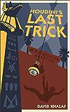 Houdini's Last Trick (The Burdens Trilogy Book 0)