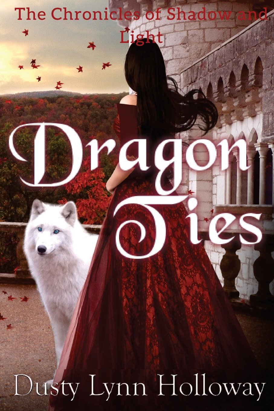 Download Dragon Ties (The Chronicles of Shadow and Light) Book 2 (Volume 2) PDF