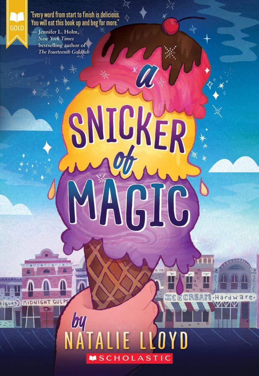 a snicker of magic scholastic gold natalie lloyd 9780545552738