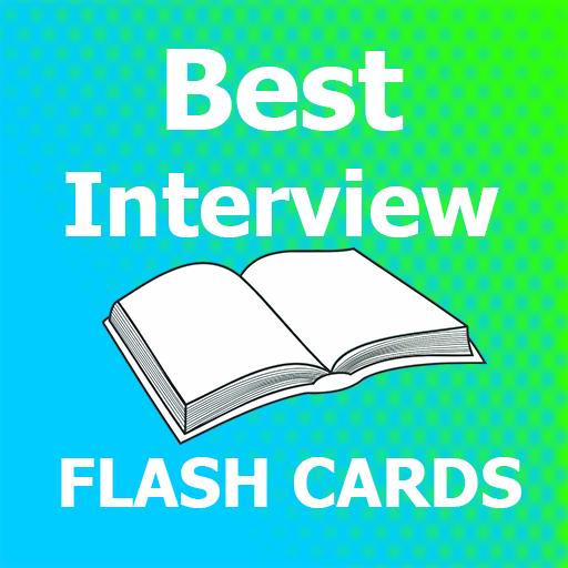 Best Interview Questions& Answers Flashcards2018Ed (Interview Questions And Best Answers)