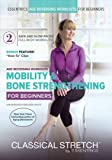 Age Reversing Workouts for Beginners: Mobility and Bone Strengthening - Classical Stretch by ESSENTRICS
