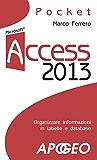 Access 2013 (Lavorare con Access Vol. 2)