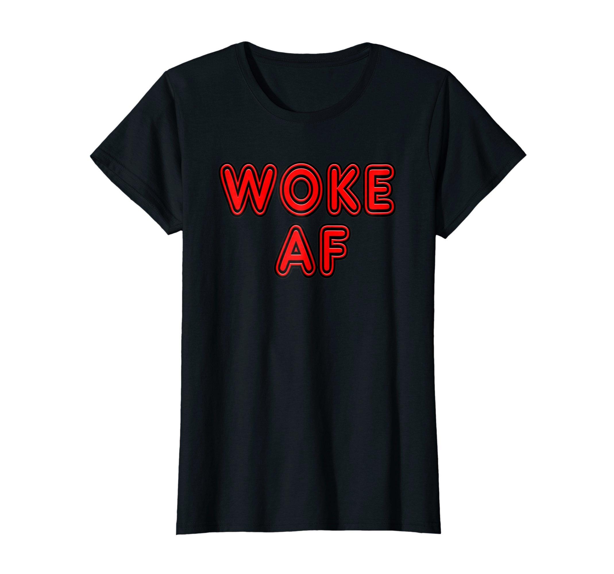 Womens Retro Neon Sign Woke Always and Forever, WOKE AF_Tee Shirt Medium Black
