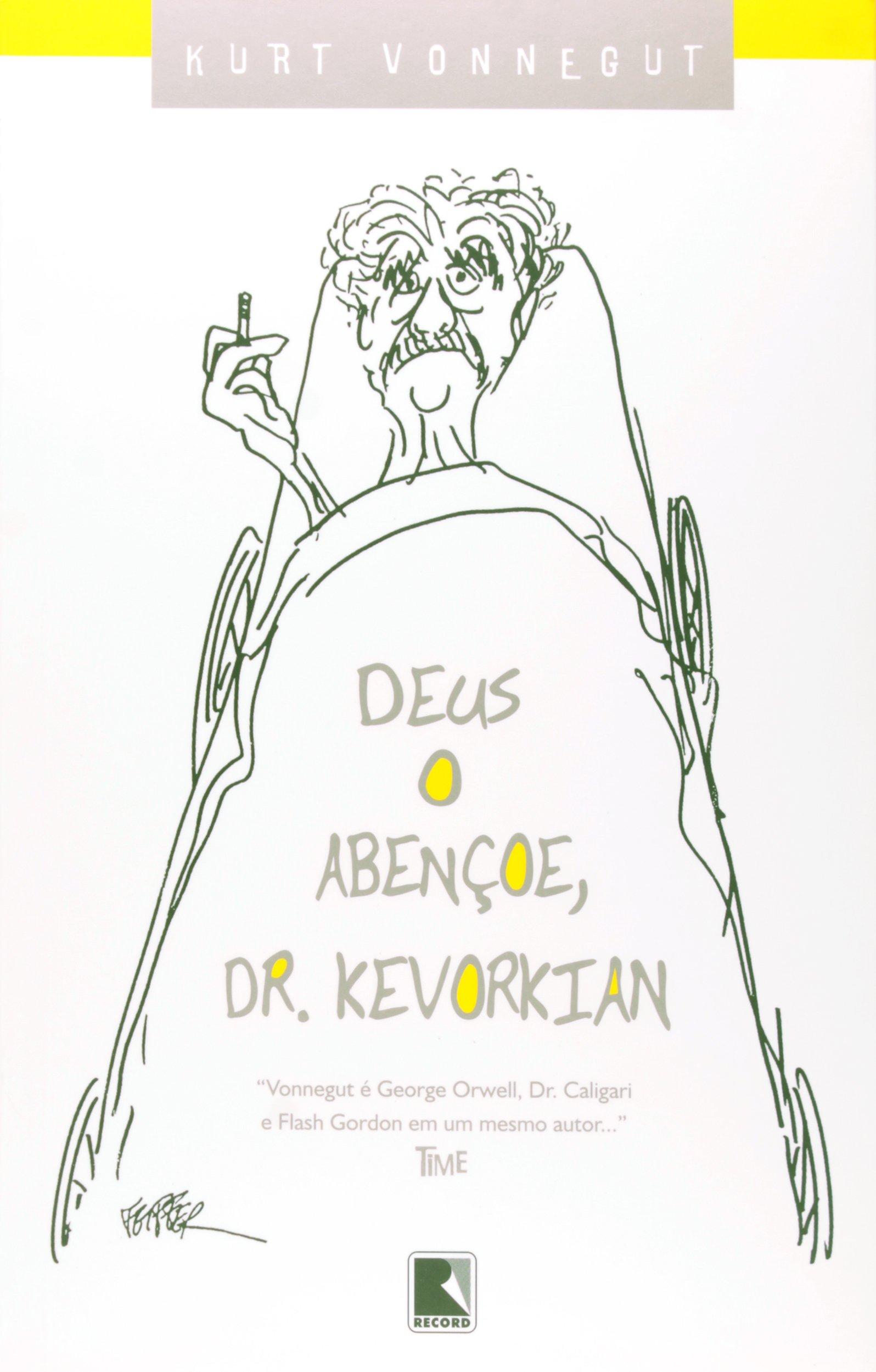 Deus o Abençoe, Dr. Kevorkian (Em Portuguese do Brasil): Kurt Vonnegut: 9788501077998: Amazon.com: Books