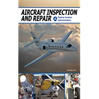 Aircraft Inspection and Repair: Acceptable Methods, Techniques, and