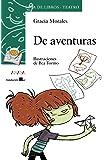 De aventuras (Literatura Infantil (6-11 Años) - Sopa De Libros (Teatro))