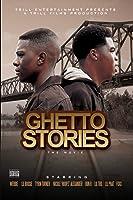 Lil Boosie, Webbie & Trill Fam - Ghetto Stories: The Movie