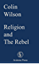 Religion and The Rebel (English Edition)