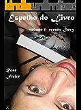 Espelho do Livro-V1: volume 1 - versão Susy (Espelho vivo)