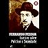 Obra Completa de Fernando Pessoa VI: Escritos sobre Política e Sociedade (Edição Definitiva)
