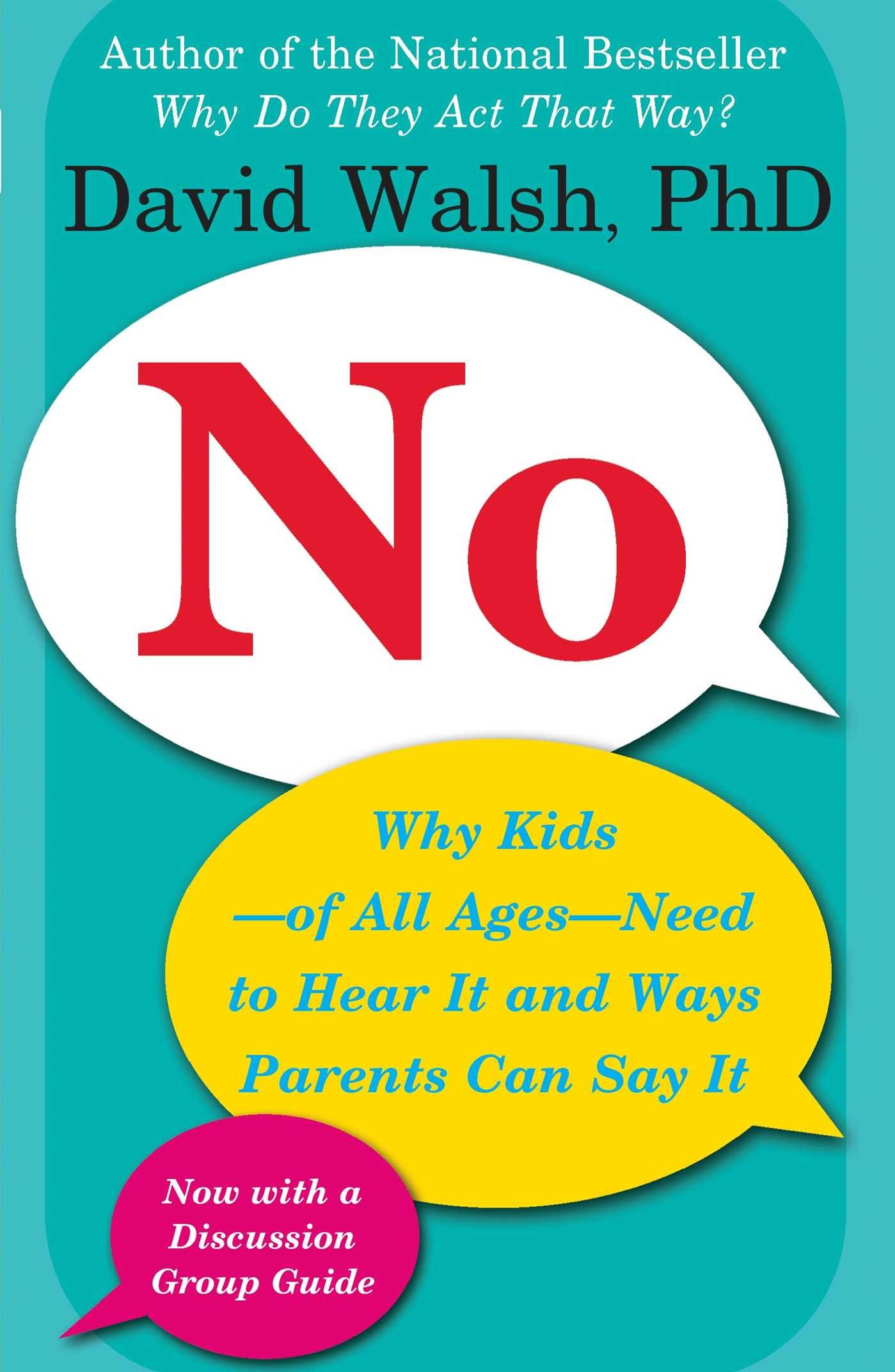 We Need To Hear From All Parents And >> No Why Kids Of All Ages Need To Hear It And Ways Parents Can Say