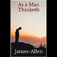 As a Man Thinketh (English Edition)