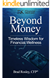 Beyond Money: Timeless Wisdom for Financial Wellness