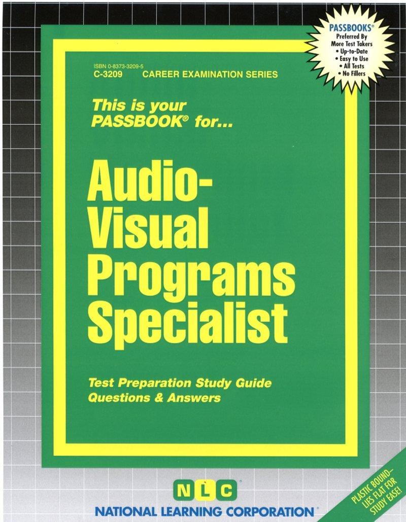 Audio-Visual Programs Specialist(Passbooks)