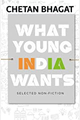 What Young India Wants Kindle Edition
