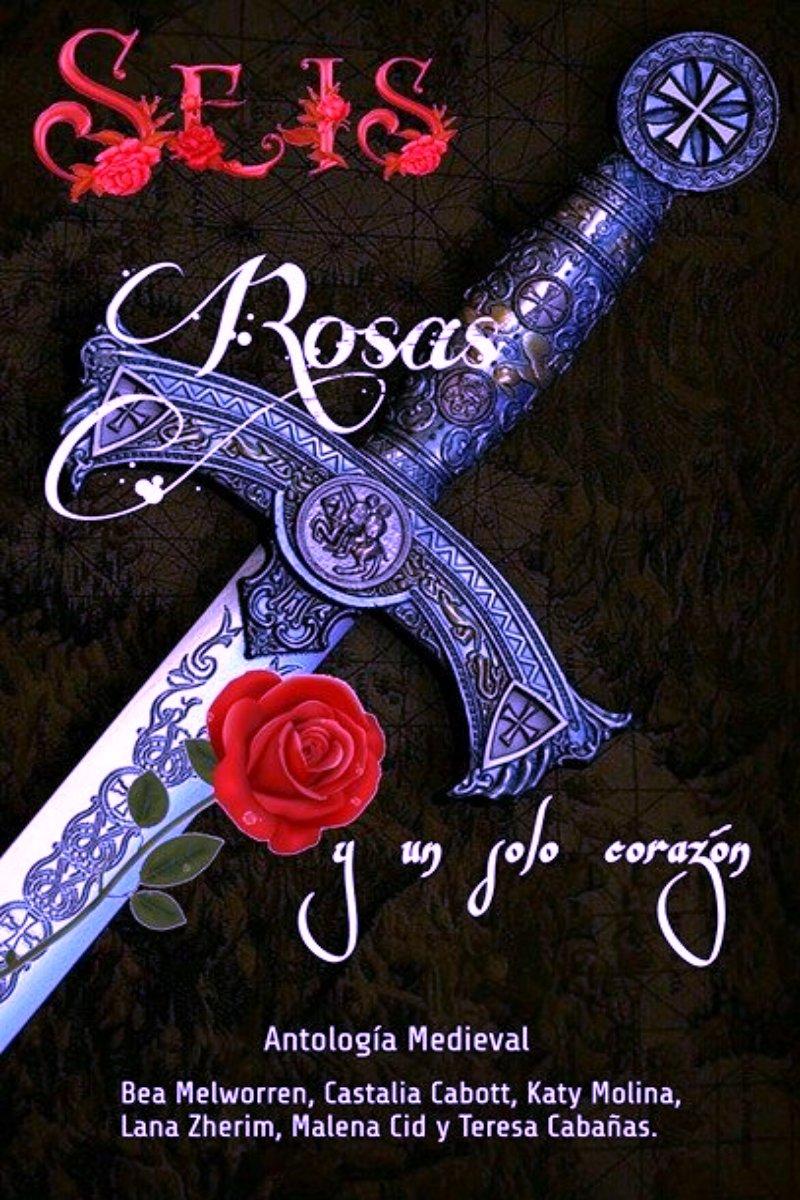 Seis rosas y un solo corazón: Antología multiautor eBook: Cabott ...