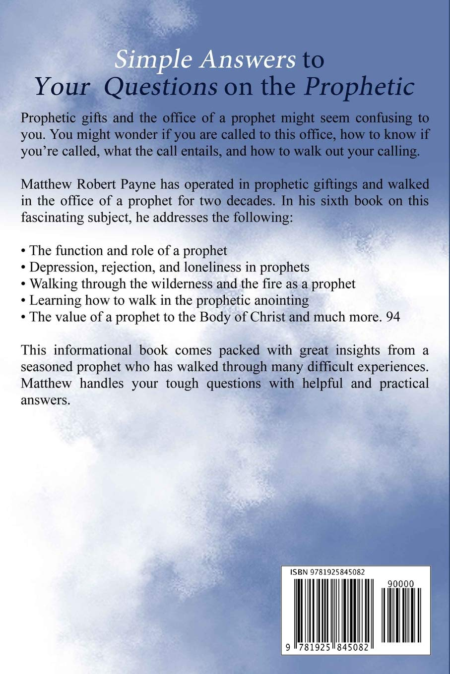 Simple Answers to Your Questions on the Prophetic: Matthew Robert