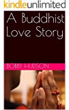 A Buddhist Love Story