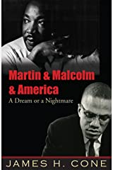 Martin & Malcolm & America: A Dream or a Nightmare Paperback